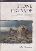 Stone Crusade: A Historical Guide to Bouldering in America: Sherman, John