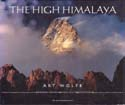The High Himalaya: Wolfe, Art