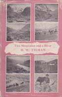 Two Mountains and a River: Tilman, H. W.