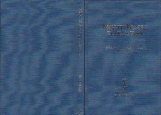 Mont Blanc – The Early Years: A Bibliography of Printed Books from 1744 to 1860: Meckly, Eugene