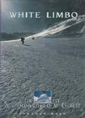 White Limbo: The First Australian Climb of Mt Everest: Hall, Lincoln