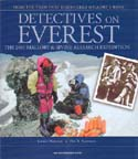 Detectives on Everest: The 2001 Mallory & Irvine Research Expedition: Hemmleb, Jochen & Eric Simonson
