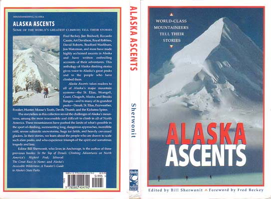 Alaska Ascents: World-Class Mountaineers Tell Their Stories: Sherwonit, Bill