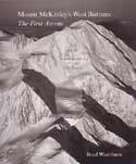 Mount McKinley's West Buttress: The First Ascent – Brad Washburn's Logbook 1951: Washburn, Bradford