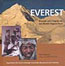 Everest: Triumph and Tragedy on the World's Highest Peak: Dickinson, Matt