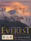 Everest: 50 Years on Top of the World – The Official History: Band, George