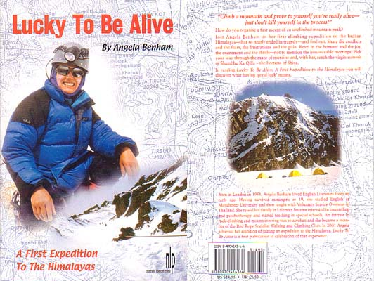 Lucky to be Alive: A First Expedition to the Himalayas: Benham, Angela