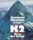 K2: Berg der Berge [ K2: Mountain of Mountains]: Messner, Reinhold