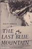 The Last Blue Mountain: Barker, Ralph