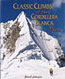 Classic Climbs of the Cordillera Blanca Peru: Johnson, Brad