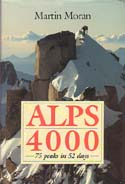 Alps 4000: 75 Peaks in 52 Days: Moran, Martin