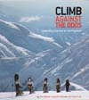 Climb Against The Odds: Celebrating Survival on the Mountain: Breast Cancer Fund.