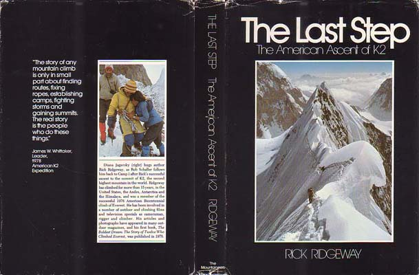 The Last Step: The American Ascent of K2: Ridgeway, Rick