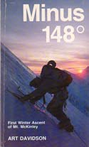 Minus 148: The Winter Ascent of Mt. McKinley: Davidson, Art