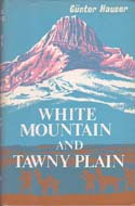 White Mountain and Tawny Plain: Hauser, Günter