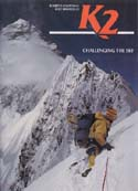 K2: Challenging the Sky: Diemberger, Kurt & Roberto Mantovani