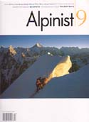 Alpinist #9 Winter 2004-2005: Alpinist Magazine