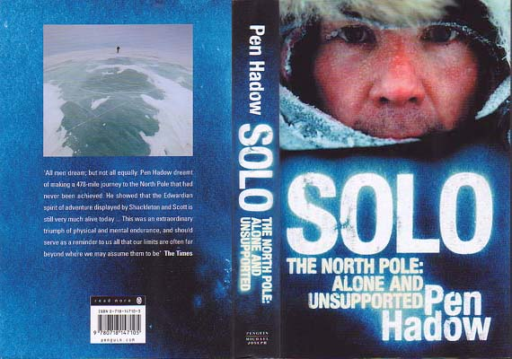 Solo - The North Pole: Alone and Unsupported: Hadow, Pen