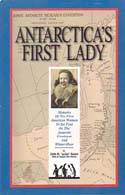"Antarctica's First Lady: Memoirs of the First American Woman to Set Foot on the Antarctic Continent and Winter-Over: Ronne, Edith M. ""Jackie"""