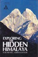 Exploring the Hidden Himalaya: Mehta, Soli & Harish Kapadia