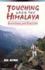 Touching Upon the Himalaya: Excursions and Inquiries: Aitken, Bill