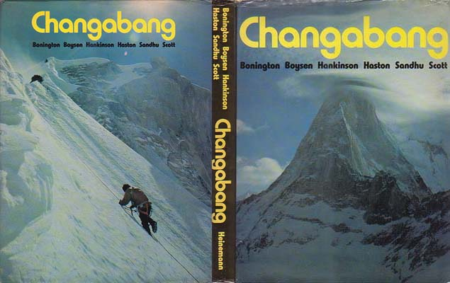 Changabang: Bonington, Chris, Doug Scott, et al