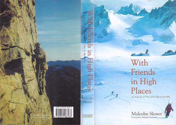 With Friends in High Places: An Anatomy of Those Who Take to the Hills: Slesser, Malcolm