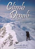 Climb Denali: A Reflective Journey: Dick, Laurent