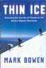 Thin Ice: Unlocking the Secrets of Climate in the World's Highest Mountains: Bowen, Mark