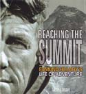Reaching the Summit: Edmund Hillary's Life of Adventure: Johnston, Alexa