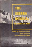 The Sierra Nevada: The Range of Light: Peattie, Roderick, ed