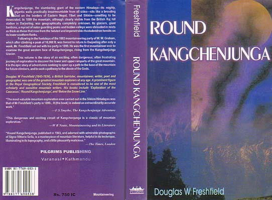Top of the World Books: Round Kangchenjunga: A Narrative of