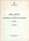 Atlante di Alpinismo Italiano nel Mondo [Atlas of Italian Alpinism in the World]: Fantin, Mario