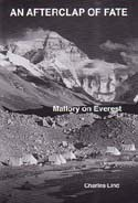 An Afterclap of Fate: Mallory on Everest: Lind, Charles