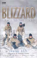 Blizzard: Race to the South Pole: Rees, Jasper