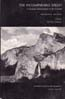 The Incomparable Valley: A Geologic Interpretation of the Yosemite: Matthes, Francois