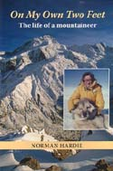 On My Own Two Feet: The Life of a Mountaineer: Hardie, Norman