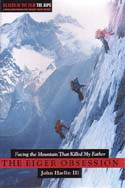 The Eiger Obsession: Facing the Mountain That Killed My Father: Harlin, John III