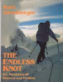 The Endless Knot: K2, Mountain of Dreams and Destiny: Diemberger, Kurt