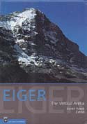 Eiger: The Vertical Arena: Anker, Daniel, ed.