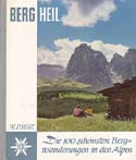 Berg Heil: Die 100 Schönsten Bergwanderungen in den Alpen [Berg Heil: The 100 Most Beautiful Mountains in the Alps]: Pause, Walter