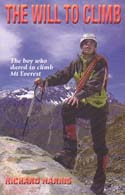The Will to Climb: The boy who dared to climb Mt. Everest: Harris, Richard