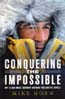 Conquering the Impossible: My 12,000-Mile Journey Around the Arctic Circle: Horn, Mike