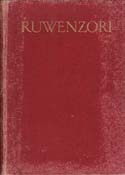 Ruwenzori: An Account of the Expedition of H. R. H. Prince Luigi Amedeo of Savoy, Duke of the Abruzzi: Filippi, Filippo de