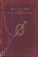 With Axe and Rope in the New Zealand Alps: Mannering, George Edward