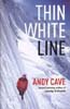 Thin White Line: Cave, Andy