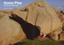 Stone Play: The Art of Bouldering: Watson, J. S. ed.