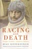 Racing with Death: Douglas Mawson – Antarctic Explorer: Riffenburgh, Beau