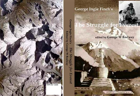 The Struggle for Everest: Finch, George Ingle (George W. Rodway, ed.)