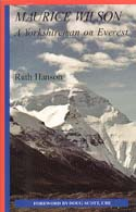 Maurice Wilson: A Yorkshireman on Everest: Hanson, Ruth